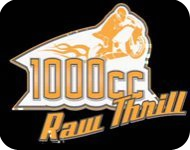 1000cc Raw Thrill